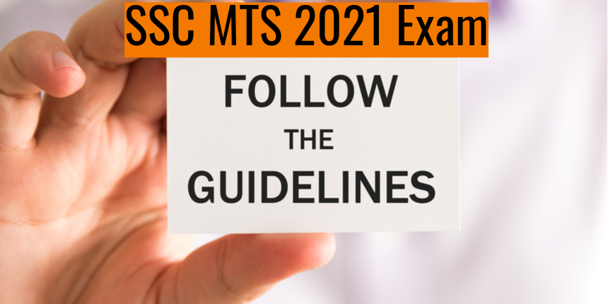 SSC MTS 2021 - Check important exam day guidelines