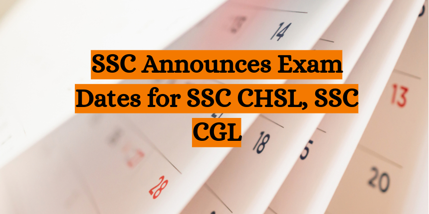 SSC announces SSC CHSL Tier II, SSC CGL Tier II and III  exam dates 2021-22; Check details here