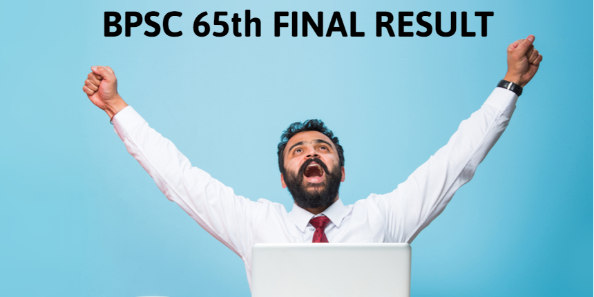 BPSC 65th Final Result announced at bpsc.bih.nic.in; Gourav Singh Tops, 422 candidates qualify