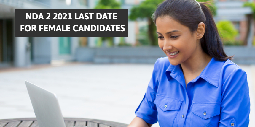NDA 2 Application Form 2021: Last day to apply at upsc.gov.in for female candidates