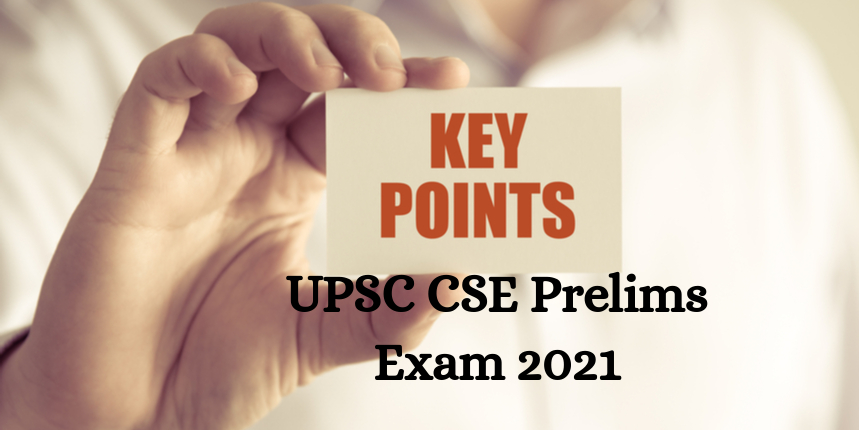 UPSC CSE 2021 - 10 key points to remember at the time of exam