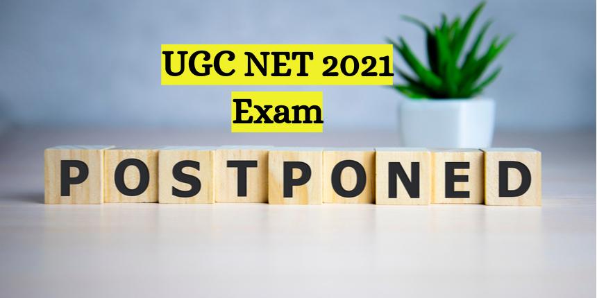 UGC NET 2021 exam postponed again, NTA to announce new date soon