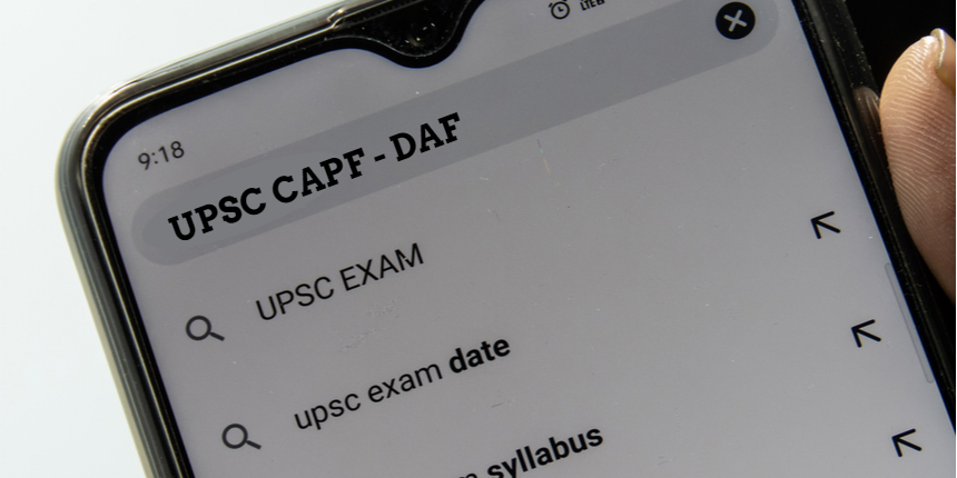 UPSC CAPF(AC) DAF 2021 available now- register before last date