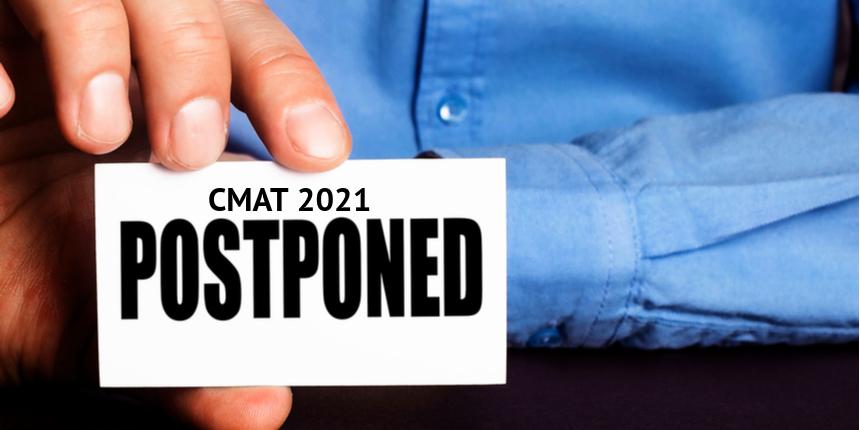 CMAT 2021 Postponed- Registration begins again; check change in exam pattern