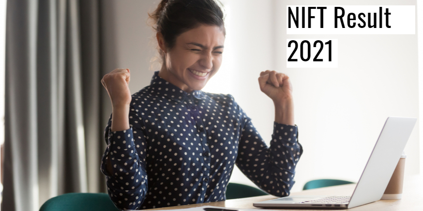 NIFT 2021: National Institute of Fashion Technology declares result; Direct link here