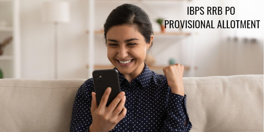 IBPS RRB PO provisional allotment list 2021 announced at ibps.in; Check details here