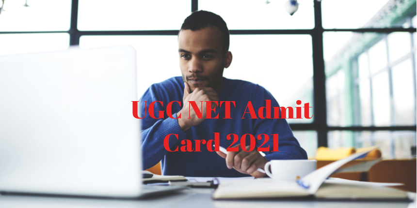 UGC NET 2021 Admit Card: NTA to issue hall ticket 10 days before exam