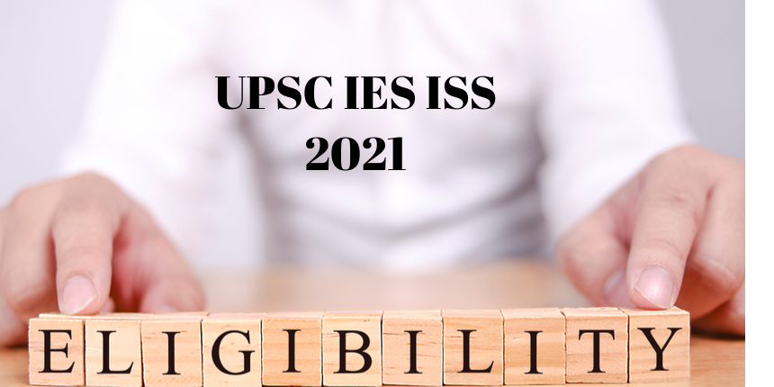 UPSC IES ISS application form 2021 to be released tomorrow; Check eligibility