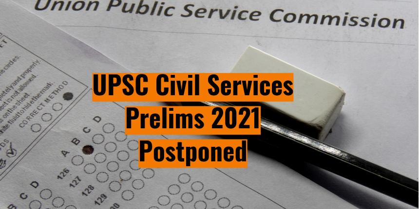 UPSC prelims 2021 postponed due to coronavirus; New date announced