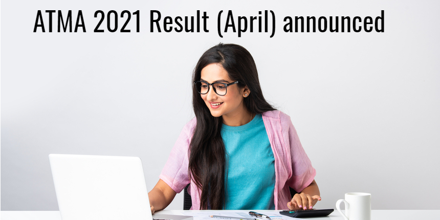 ATMA 2021 result declared for April session; Download ATMA scorecard at atmaaims.com
