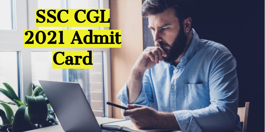 SSC CGL 2021 admit card to be released soon at ssc.nic.in