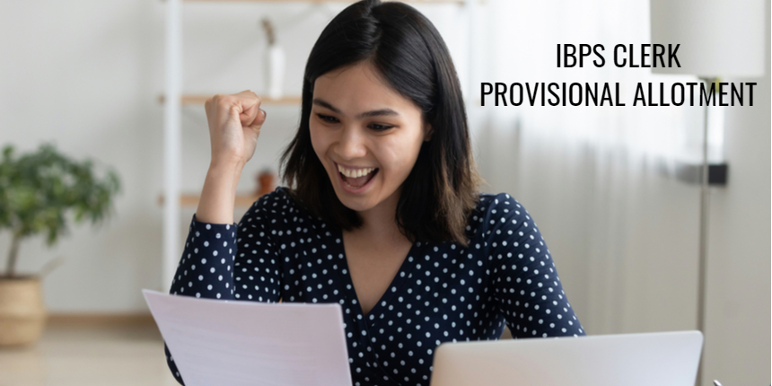 IBPS Clerk provisional allotment list 2021 announced at ibps.in; Check details here