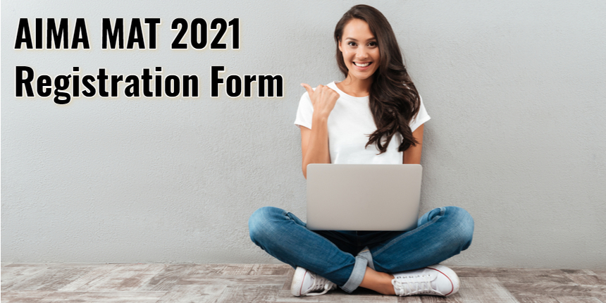AIMA MAT 2021: Registration open for IBT, CBT and PBT for May-June session; Direct link here
