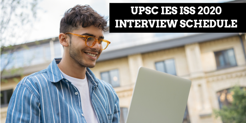 UPSC IES ISS 2020 interview schedule released at upsc.gov.in; Check details here