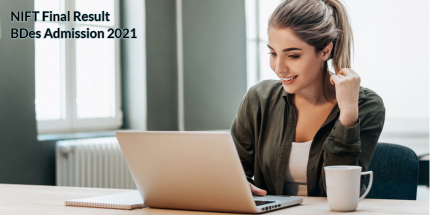 NIFT 2021: Final result for BDes admission declared; Direct link here