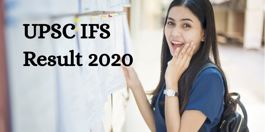UPSC IFS 2020 mains result out - Check details here
