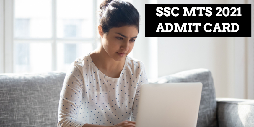 SSC MTS admit card 2021 to be released soon; Check steps to download