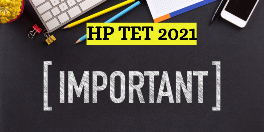 HP TET 2021: New exam date announced; registration process date extended