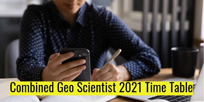 UPSC Combined Geo Scientist mains 2021 time table released; Check here