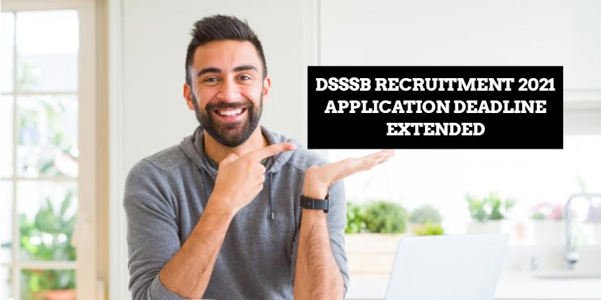 DSSSB application form 2021 date extended; Apply before July 4 at dsssb.delhi.gov.in