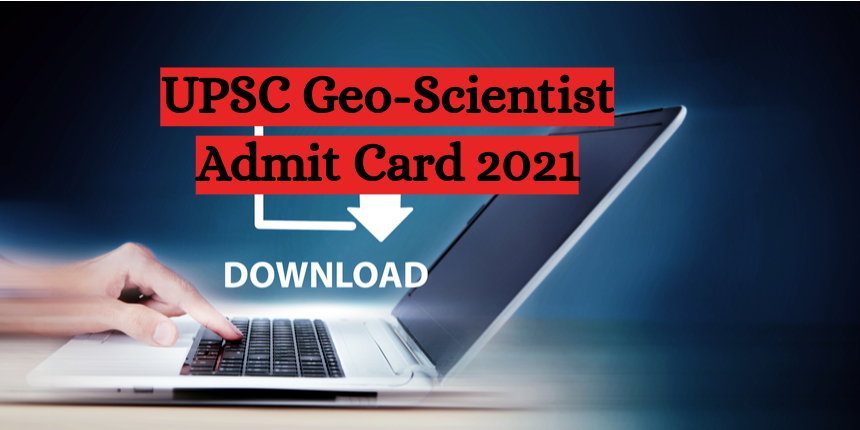 UPSC Geo-Scientist Main 2021 Admit Card released; Download now