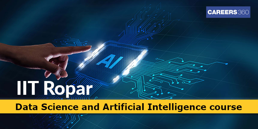 IIT Ropar launches Data Science and Artificial Intelligence for 12th pass candidates of Punjab