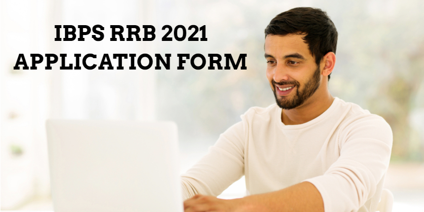 IBPS RRB application form 2021 released at ibps.in; Check details here