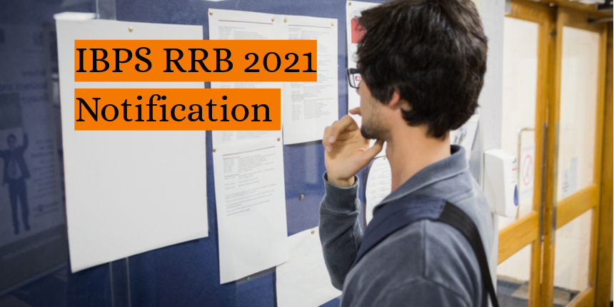 IBPS RRB 2021 notification out; Registration to begin from tomorrow