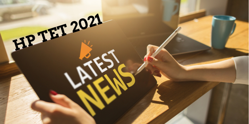 HP TET 2021: COVID-19 candidates can appear in November session without any fees