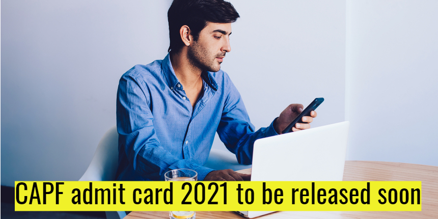 UPSC CAPF 2021 admit card to be released soon at upsc.gov.in