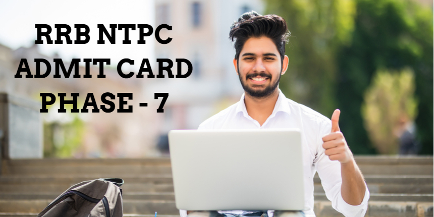 RRB NTPC 7th phase admit card 2021 released at rrbcdg.gov.in; Check details here