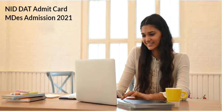NID Admission 2021: MDes DAT mains admit card to be released on July 8; Check the steps to download