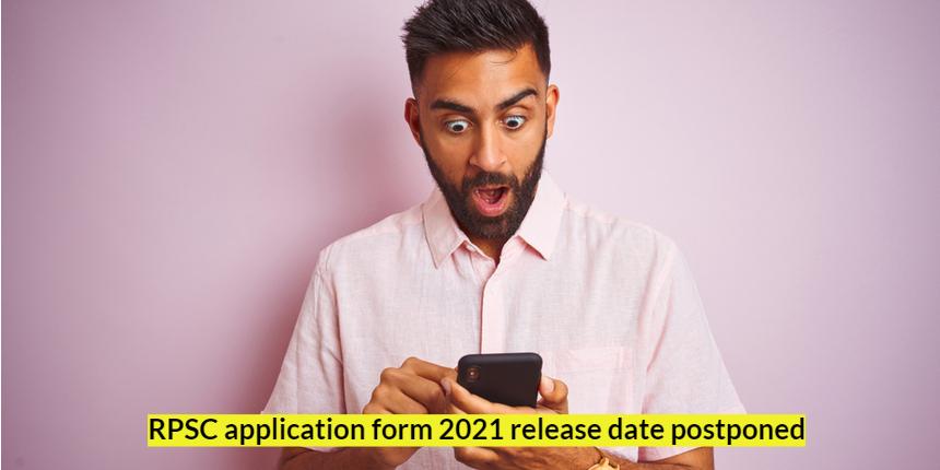 RPSC RAS Application Form 2021 release date postponed