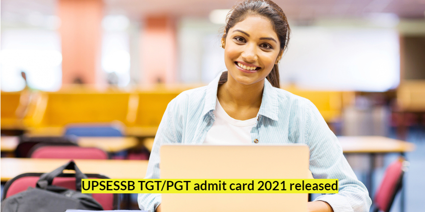 UPSESSB released TGT/PGT admit card 2021; Download now at upsessb.org