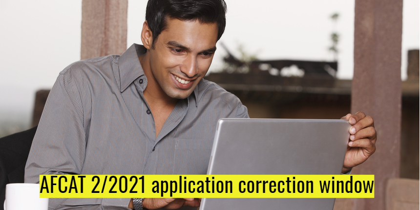 AFCAT 2 2021 Application Form: Last day to make corrections; Check steps here