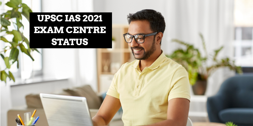UPSC IAS Application Form 2021: Last day to make changes in exam centres