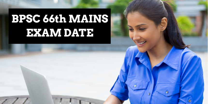 BPSC 66th Main exam date announced at bpsc.bih.nic.in