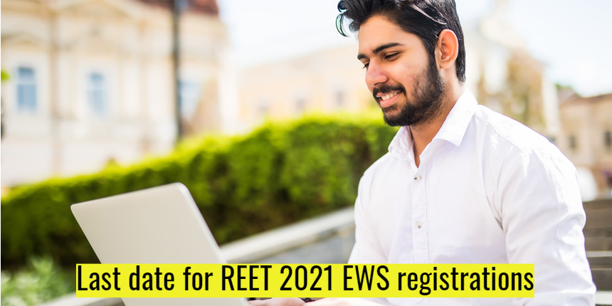 REET 2021: Last date to apply for EWS category