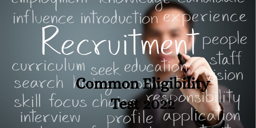 Common Eligibility Test (CET) to be conducted from 2022 for recruitment to central government jobs