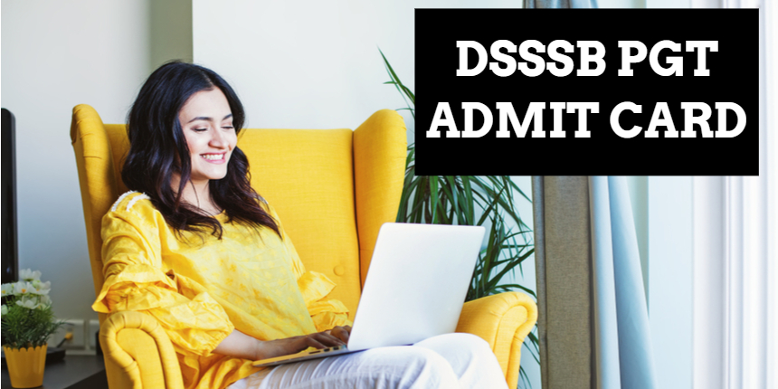 DSSSB PGT admit card 2021 released for July 10 and 11 exam; Check steps to download