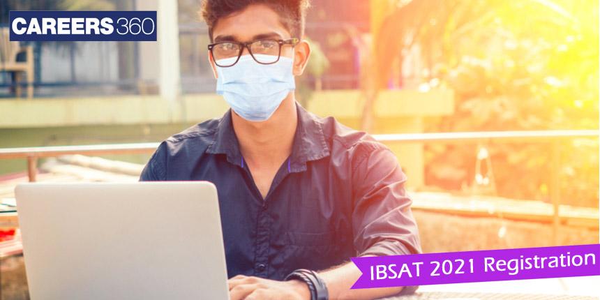 IBSAT 2021: ICFAI Business School opens registration; Apply at ibsindia.org