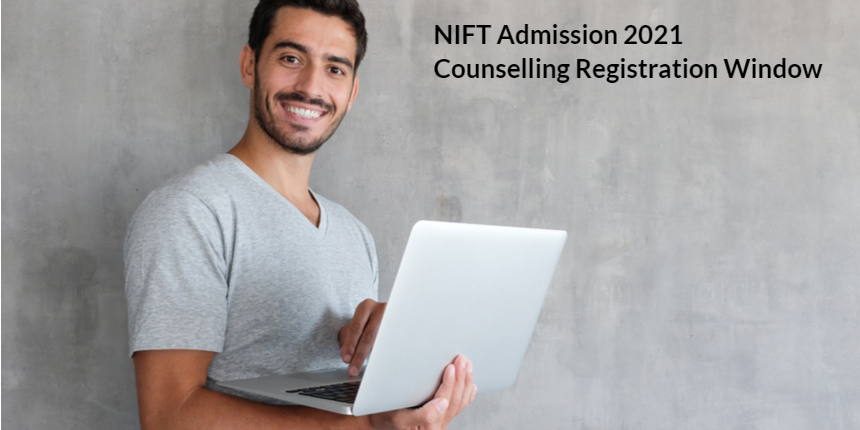 NIFT Counselling 2021: Last date to apply extended; Registration form correction window open till July 9