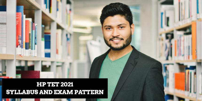 HP TET 2021: Check latest syllabus and exam pattern
