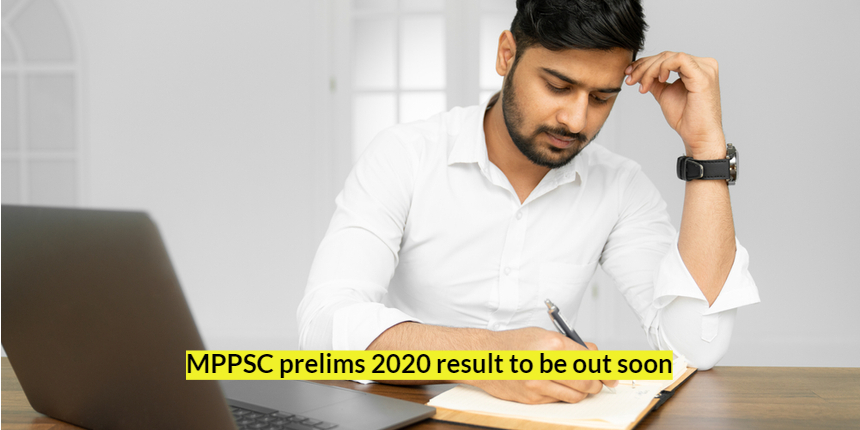 MPPSC prelims result 2021 to be declared soon at mppsc.nic.in