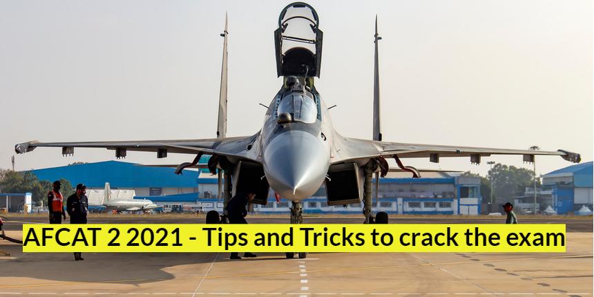 AFCAT 2 2021- Know how to crack the exam