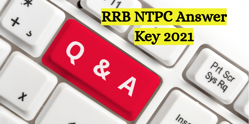 RRB NTPC answer key 2021 to be released soon; Raise objections from August 18