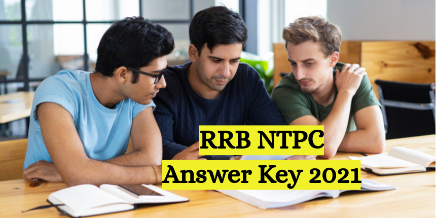 RRB NTPC Answer Key 2021 PDF to be released today at rrbcdg.gov.in