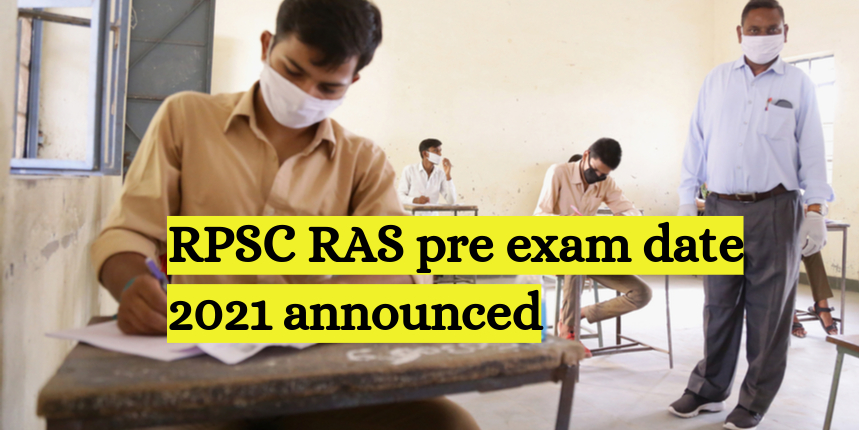 RPSC RAS Prelims 2021 exam date announced at rpsc.rajasthan.gov.in; Check details here