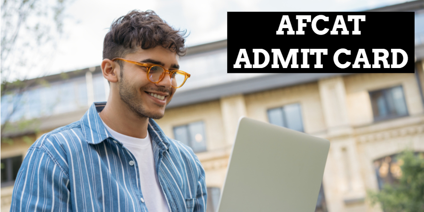 AFCAT admit card 2021 released at afcat.cdac.in; Direct link to download