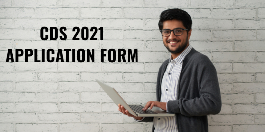 CDS Application Form 2021: Register before August 24 at upsconline.nic.in